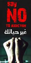 Say NO to addiction