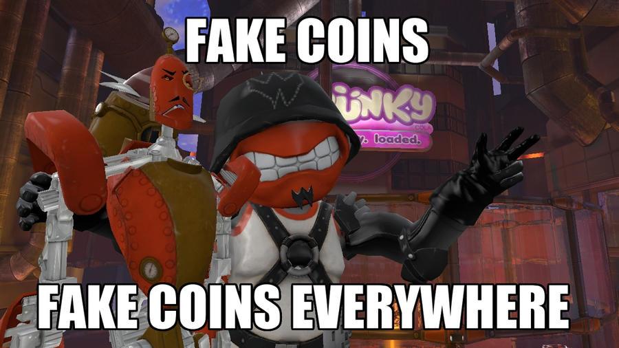 Fake Coins, Fake Coins Everywhere by PrawnBoy101