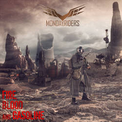 Album cover Monday Riders Fire Blood And Gasoline by caiusaugustus
