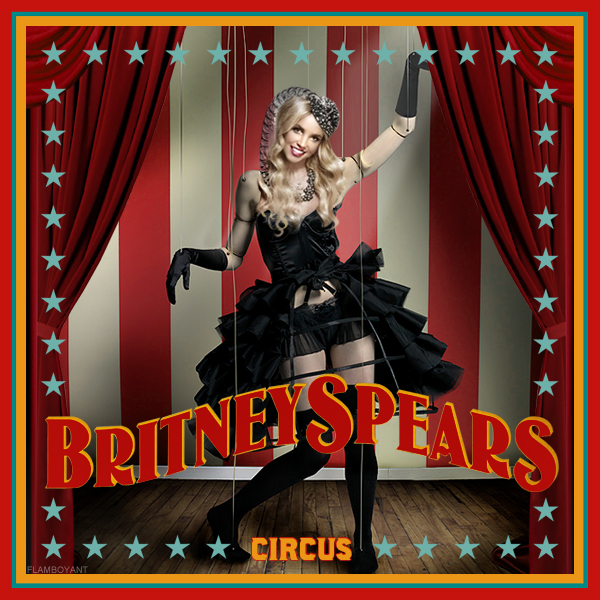 Image result for Britney Spears - Circus fanmade cover