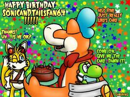 Happy Birthday SonicAndTailsfan64!!! by GameKing427