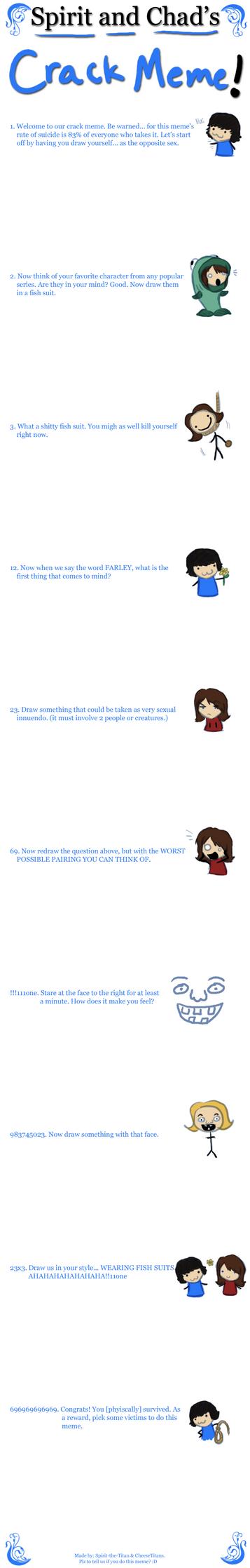 Spirit + Chad's CRACK Meme. by SpiritLeTitan