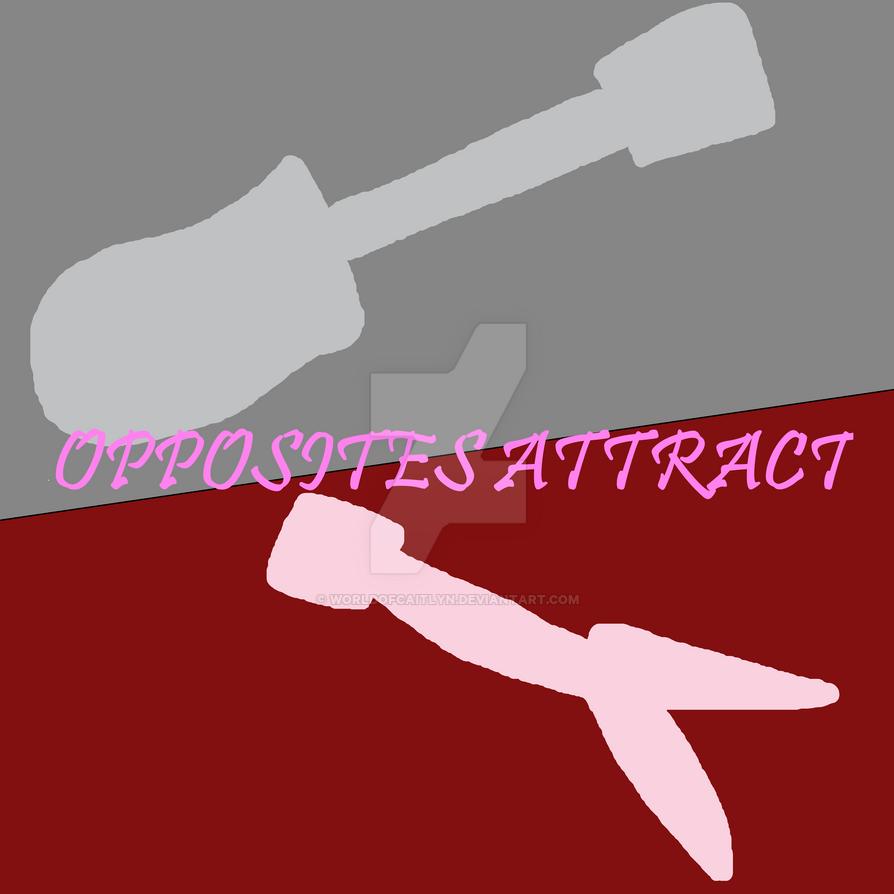 Mxls - Opposites Attract title by worldofcaitlyn