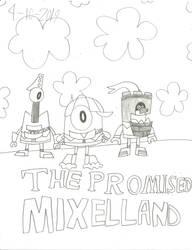 MxlsXTPN - The Promised Mixel Land by worldofcaitlyn