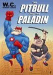 The Pitbull and the Paladin by jflaxman