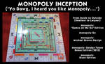 Monopoly Inception