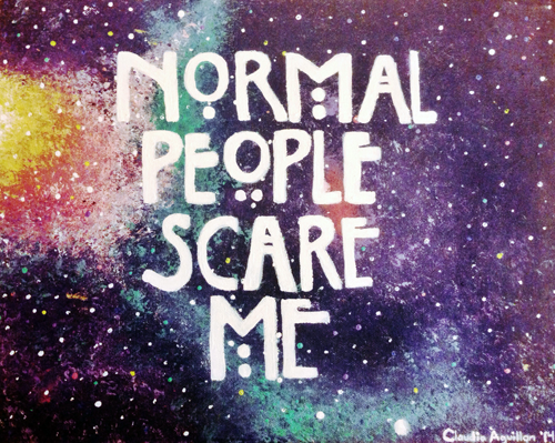 Normal People Scare Me By Claguil On Deviantart