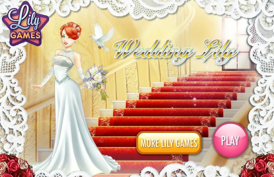 Game for Girls   Wedding Lily Game   Girls Games Online   Dress Up