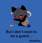 I don't want to be a guard