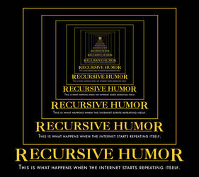 Recursive Humor Motivational