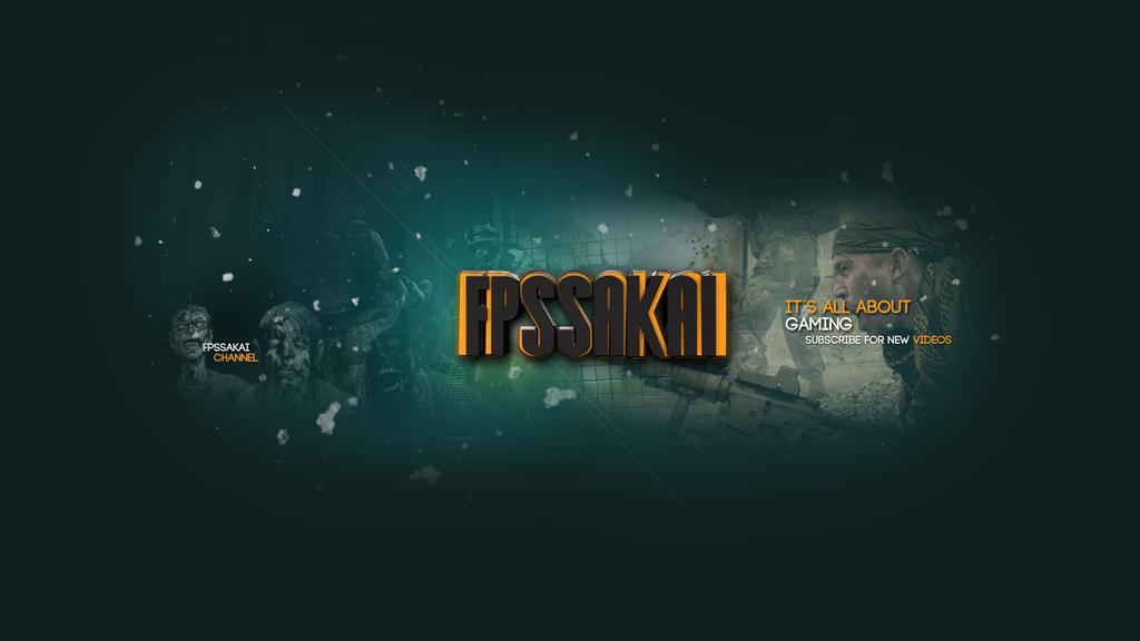 New youtube layout - FPSSAKAI BANNER by fxchannelhouse