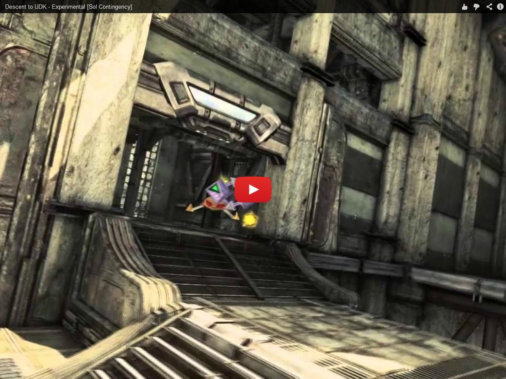 Descent To UDK - Original Alpha Game Trailer by 1DeViLiShDuDe