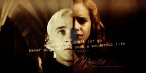 Dramione / She says don't let go