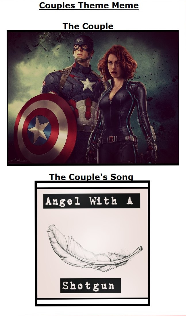Couples Theme Meme Captain America X Black Widow By