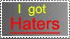 I got Haters Stamp by WaterBlizzard