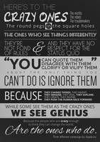 Here's to the Crazy Ones [Think Different] by studioincandescence