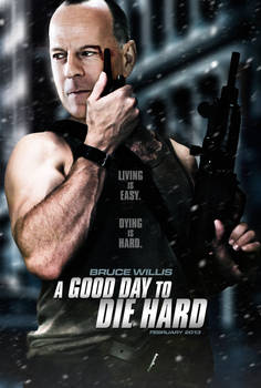 'A Good Day To Die Hard' Poster