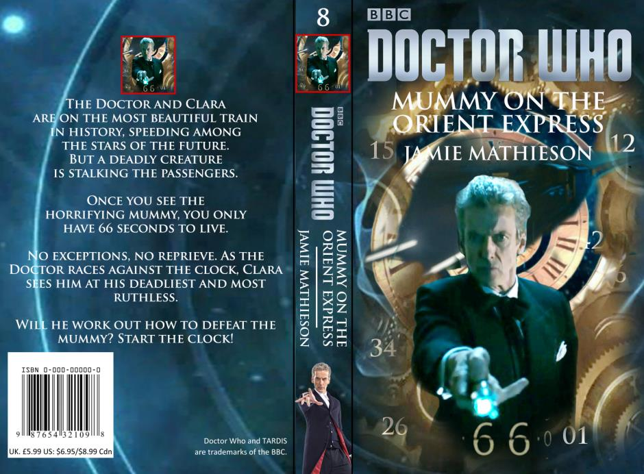 Doctor Who - Mummy on the Orient Express by DrWho50thAnniversary