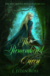 The Remembered Queen