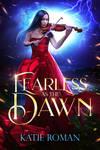 Fearless as the Dawn