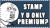 Y U NO FAV STAMP? by kalot3000