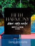Worth It (Dame Esta Noche)   Fifth Harmony