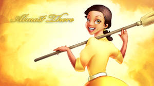 Tiana - Almost There!