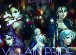 VILLAIN PRIDE _ BLACKMOON