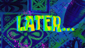 'Later...' Fanmade Time Card