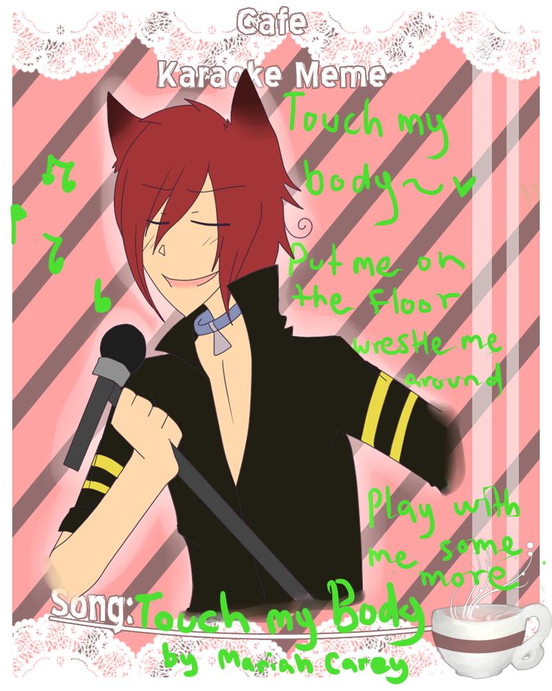 KCCC Karaoke Meme: TOUCH MY BODY by Pinepuruu