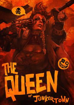 The Queen of Junkertown
