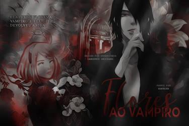 flores ao vampiro (capa) by skylersx
