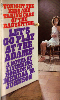 Let's Go Play At The Adams
