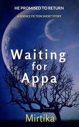 Waiting for Appa Cover Revised 12-9-14 by Mirtika