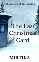 The Last Christmas Card 12-7-14 by Mirtika