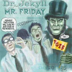 Drawlloween2017-day20: Dr. Jekyl and Mr. Friday
