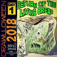 Drawlloween2018-Day1: Return of the Living Bread