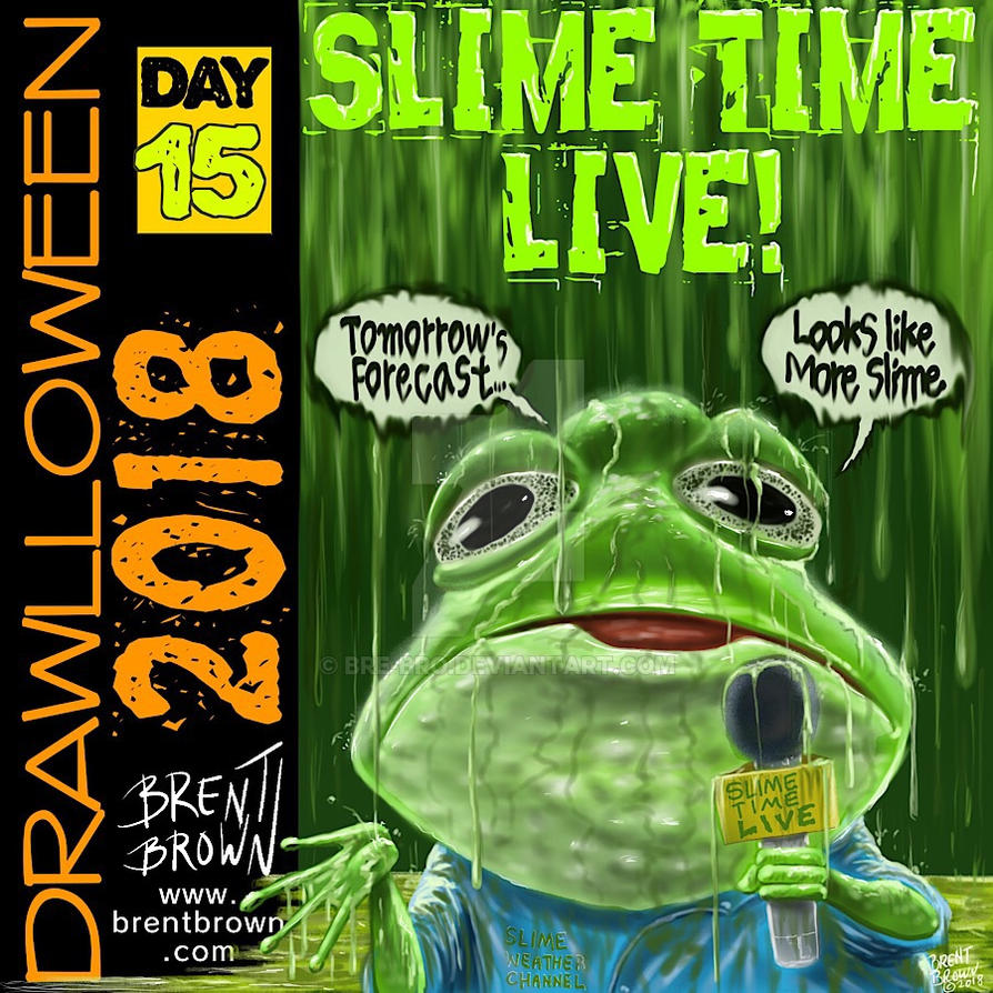 Drawlloween 2018 Day 15: Slime Time Live by bre-bro
