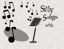 'Silly Songs with...' title card template