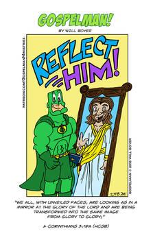 Gospelman: Reflect Him