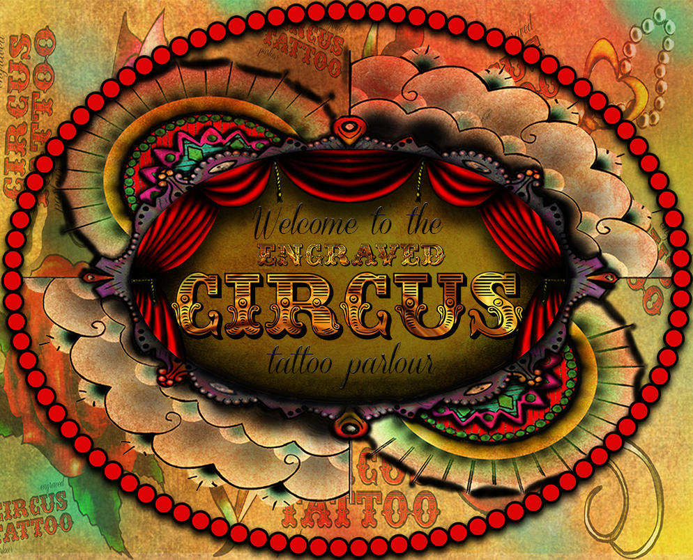 Welcome to the engraved circus tattoo parlour by loop1974 for The parlour tattoo