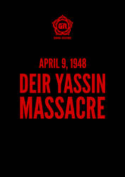 Deir Yassin Massacre by graphic-resistance