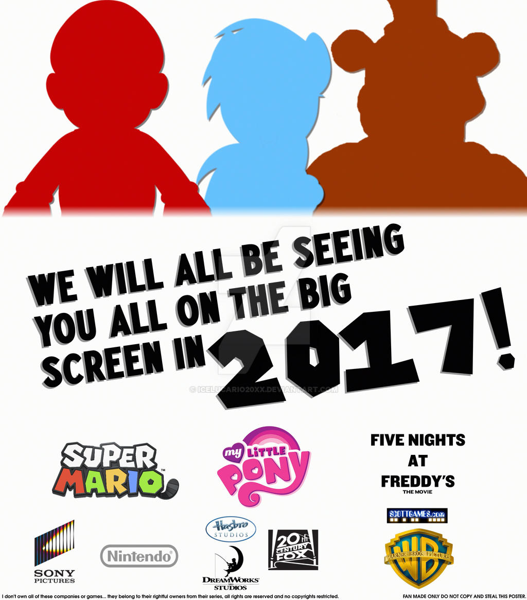 We will be all on the bigscreen in 2017 poster A by IcePony64