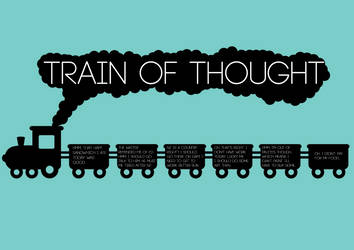 Train of Thought by xXLOLDAXx