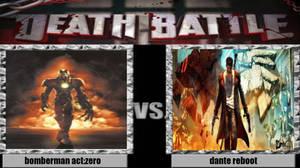 Bomberman Act Zero Vs Dante Reboot