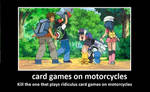card games on motorcycles... on Pokemon?!