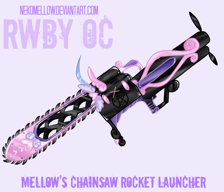 Chainsaw Rocket Launcher - RWBY OC Weapon by NekoMellow on