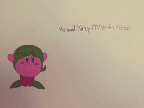 Mermaid Kirby (TV Verdes Mares style)