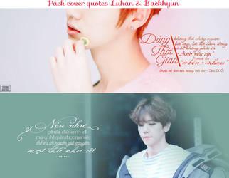 Luhan + Baekhyun cover Quotes by BanhGaoCuckoo