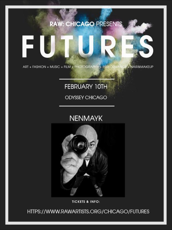nenmayk-RAW Chicago presents FUTURES by nenmayk